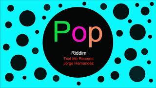 ♫ Pop Müzik, Riddim, Text Me Records, Jorge Hernandez, Pop music, Musique pop, Pop