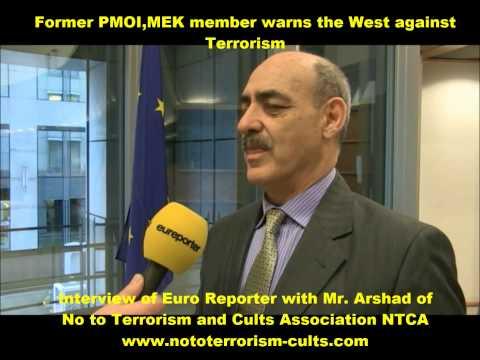 Former Destructive Cult ( PMOI, MEK ) Member warns the West on Terrorism