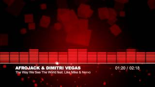 [HITS/DANCE] Afrojack, Dimitri Vegas, Like Mike and Nervo - The Way We See The World