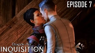 Dragon Age: Inquisition Episode 7 \