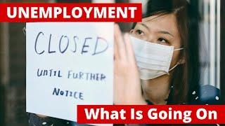 UNEMPLOYMENT | Economic Crisis 2020 | Millions More Unemployed, The Great Lockdown