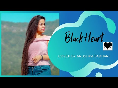Black Heart  Cover  Anushka Badhani  Sara Khan