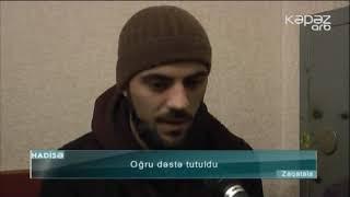 Oğru dəstə tutuldu - ARB Kəpəz