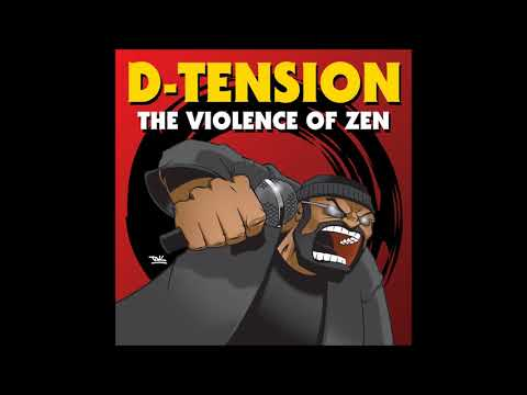 D-Tension - The Violence of Zen (Full Album)