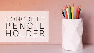 DIY - Geometric Concrete Pencil Holder