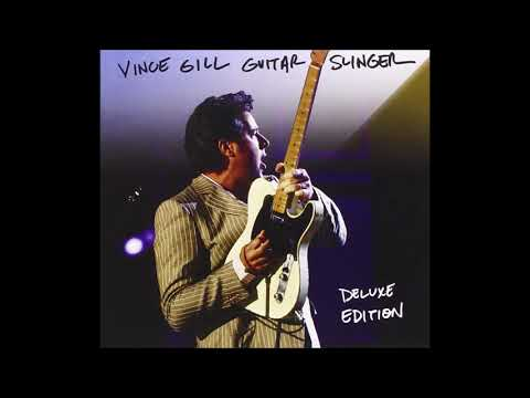 Vince Gill  - Who Wouldn't Fall in Love with You