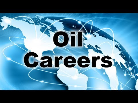 Advantages of Oil Careers