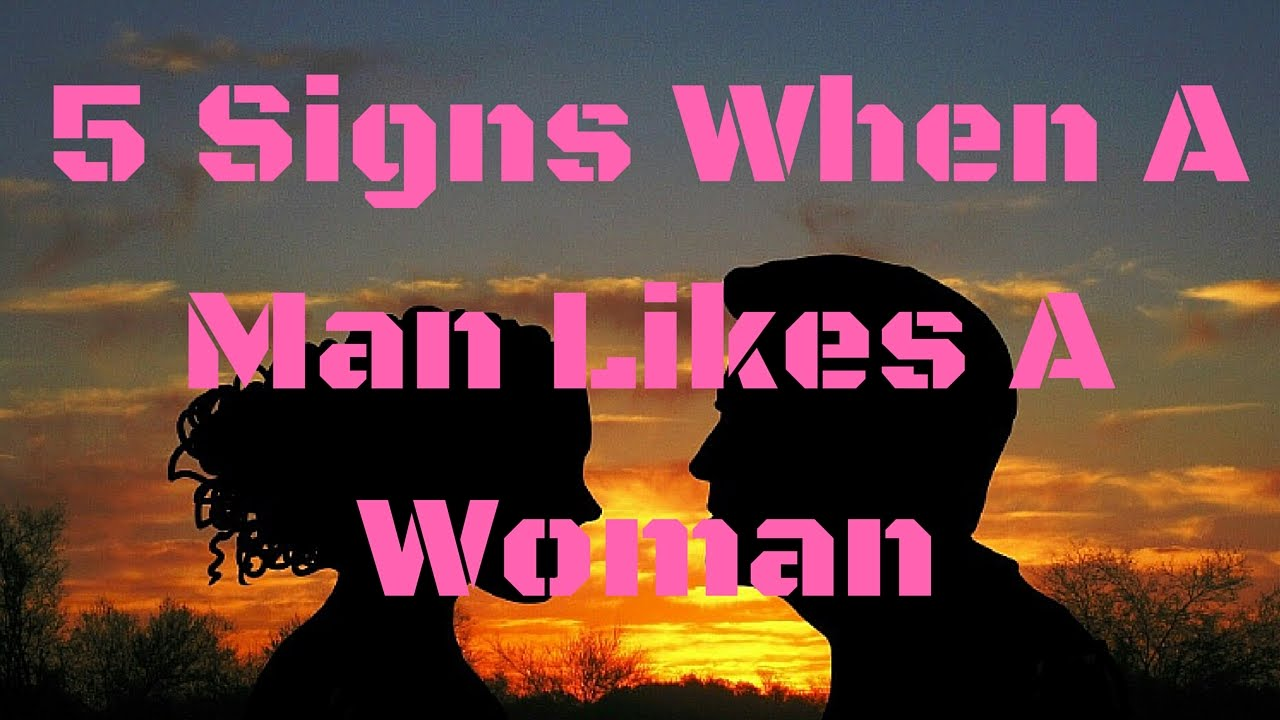 Signs A Woman Likes A Man