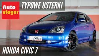 Honda Civic VII - typowe usterki