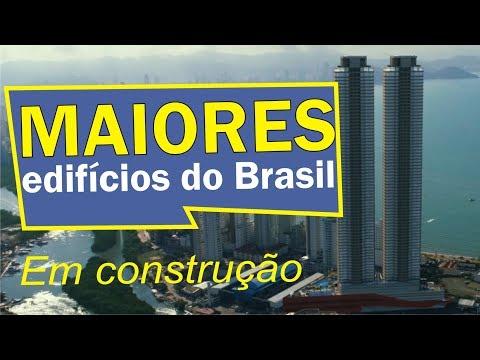 OS MAIORES EDIFÍCIOS DO BRASIL EM CONSTRUÇÃO