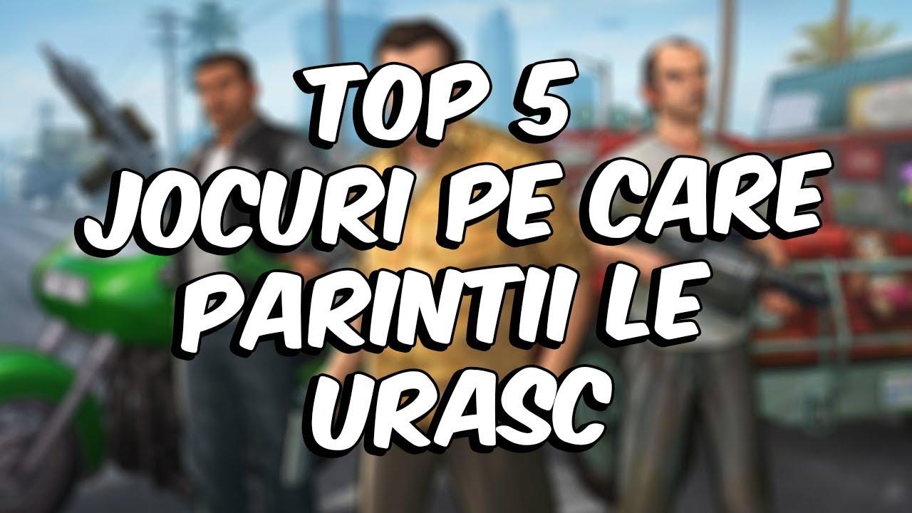 Top 5 Jocuri Pe Care Parintii Le Urasc Youtube