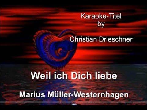 Weil ich Dich liebe - Marius Müller-Westernhagen - Karaoke
