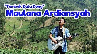 Download lagu Maulana Ardiansyah - Tembak Dulu Dong [ Official Lyric ]