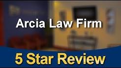Arcia Law Firm Miramar Superb 5 Star Testimonial by Yon A.