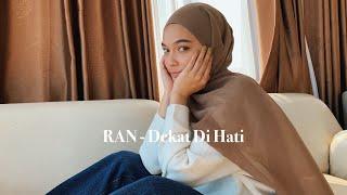 Download Lagu RAN - Dekat Di Hati (Cover By Mitty Zasia) mp3