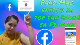 PAANO MAG ENABLE NG TOP FAN BADGE SA FB  GAMIT ANG CELLPHONE  DIOSA NG BRILLANTES
