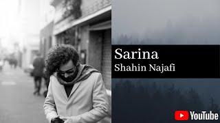 (شاهین نجفی - سارینا) Shahin Najafi - Sarina