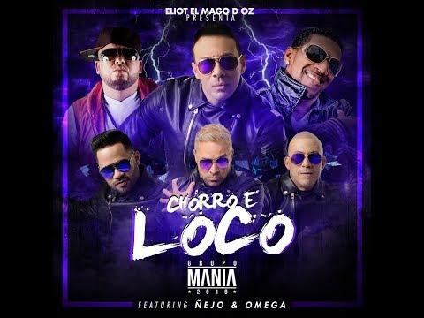 Chorro E' Loco – Grupo Mania ft. Omega El Fuerte & Ñejo (Official Lyric Video)