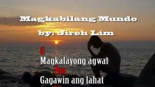 Magkabilang Mundo Jireh Lim Lyrics Chords.mp3