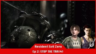 STOP THE TRAIN! - Resident Evil 0 [#02] [Twitch LiveStream]