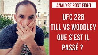 UFC 228 : TILL VS WOODLEY - QUE S