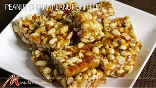 Peanut Chikki - Peanut Brittle, Homemade Candy Recipe By Manjula
