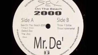 Mr. De' feat Greg C. Brown - Sex On The Beach 2000