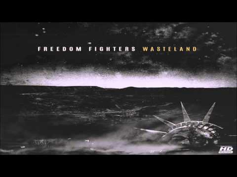 Freedom Fighters - Wasteland ᴴᴰ