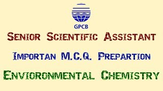 GPCB | Senior Scientific Assistant | Environmental Chemistry
