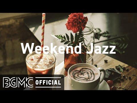 Weekend Jazz: Tranquilizing Piano Instrumental - Jazz Coffee Music to Loosen Up, Working