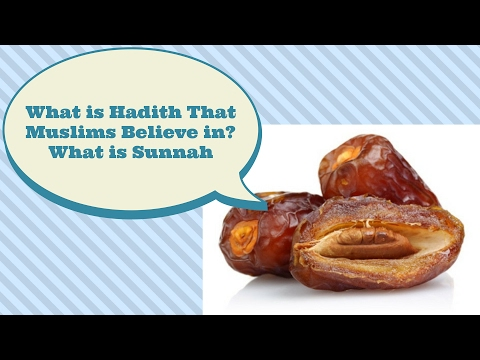 What Does Hadith Mean? What Does Sunnah Mean In Islam? What's Difference Between Quran & Hadith?