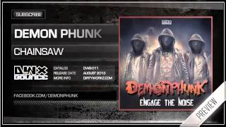 Download Demon Phunk - Chainsaw (Official HQ Preview) MP3 song and Music Video