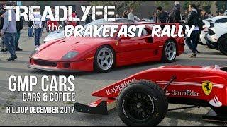 TREADLYFE | BRAKEFAST RALLY to GMP Cars & Coffee Super Car Saturday
