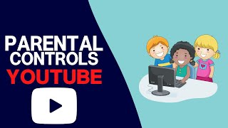 How To Restrict Youtube For Kids 2017
