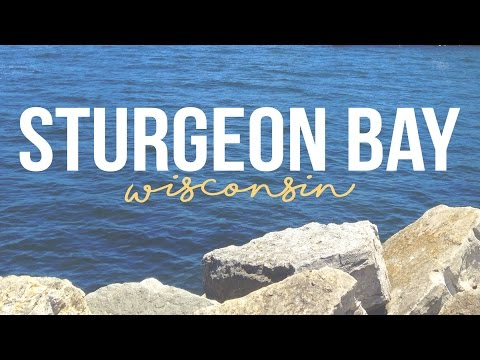 Exploring Sturgeon Bay, Wisconsin - a Tour with Drivin' & Vibin' - Travel Vlog