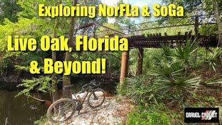 Exploring North Florida & South Georgia: Live Oak, Florida & Beyond!