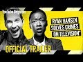 Ryan Hansen Solves Crimes on Television*  - OFFICIAL TRAILER