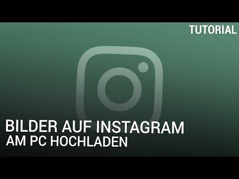 Bilder Auf Instagram Am PC Hochladen