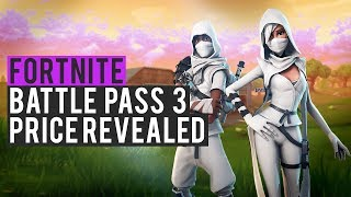 Battle Pass Season 3 Price Revealed - Fortnite: Battle Royale