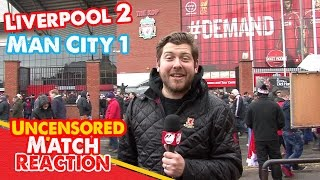 Liverpool 2-1 Man City: Magical Coutinho Seals Reds Win (Uncensored Match Reaction Show)