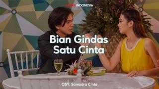 Download Lirik Lagu Bian Gindas - Satu Cinta (OST. Samudra Cinta)