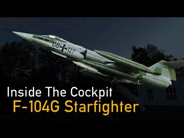 F-104G Starfighter - Inside The Cockpit