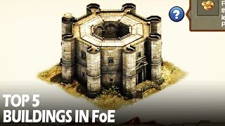 Top 5 Best Buildings in Forge of Empires (sponsored video 3/3)