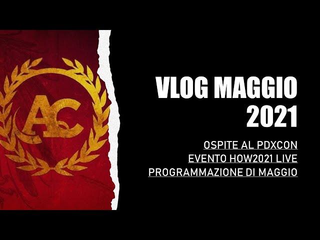 VLOG MAGGIO 2021 || INVITO AL PDXCON + EVENTO SLITHERINE! E NON SOLO!