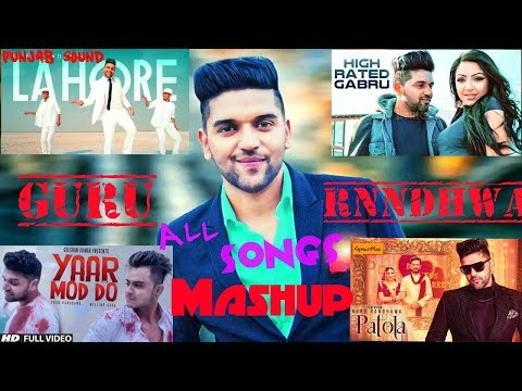 Guru Randhawa Mashup | Latest Punjabi Songs | | 2018 | | Punjab Sound | | Best Of 2018 Songs |