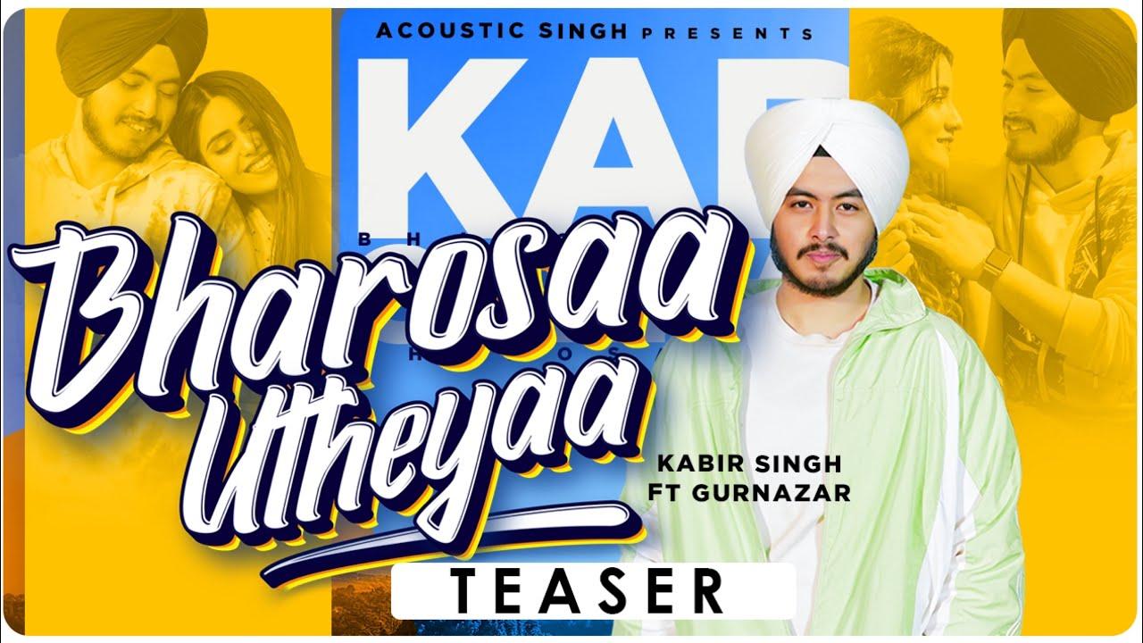 Bharosaa Utheyaa (TEASER) | Kabir Singh ft. Gurnazar | Daas Films | Acoustic Singh Original