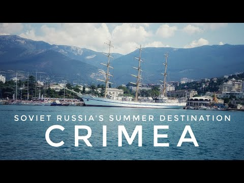 Arriving in Yalta, Crimea, the Resort City of Soviet Russia and the Tsar Empire  (2019)