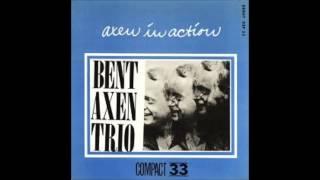 Bent Axen Trio - On Green Dolphin Street