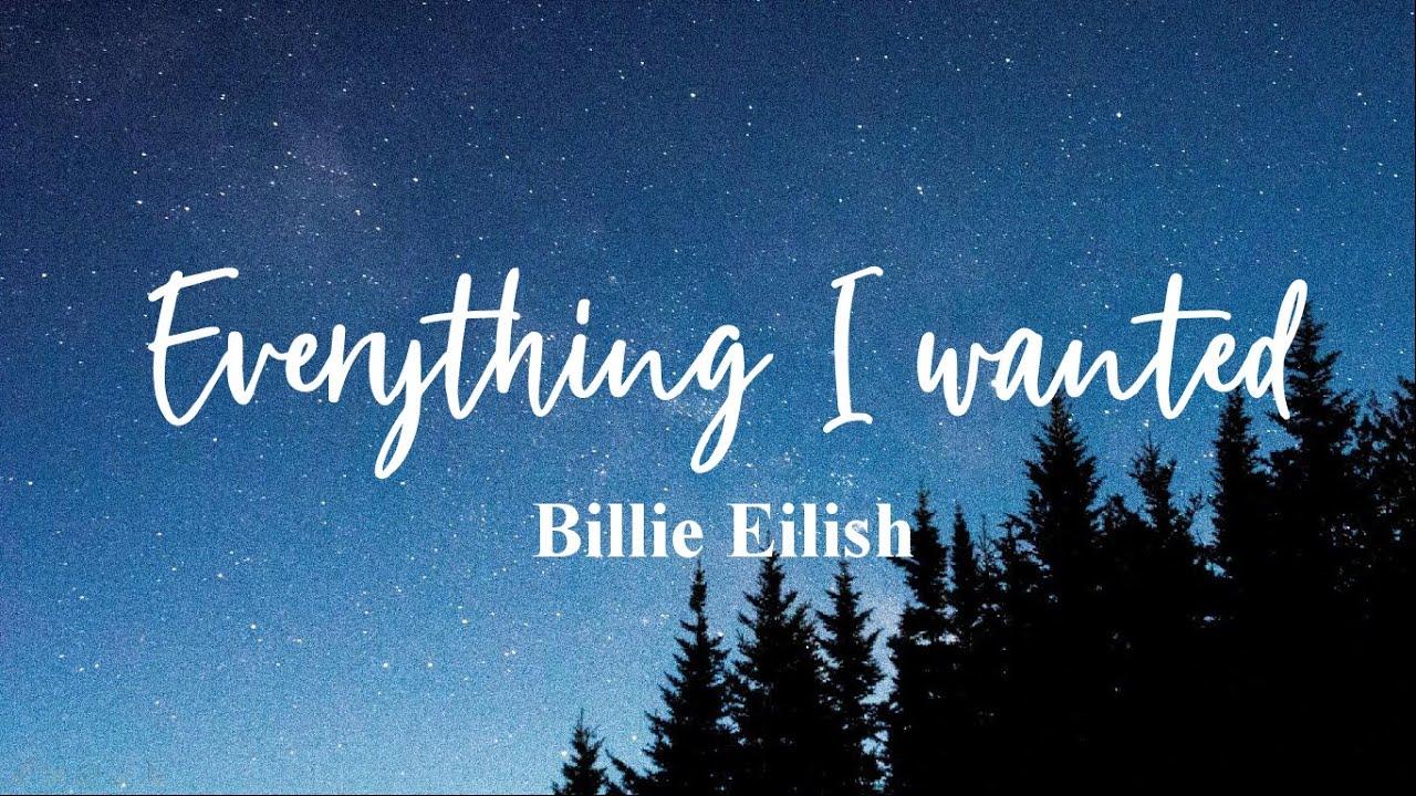 Everything I Wanted - Billie Eilish (Lyrics) - YouTube