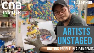 How Singapore's Creative Community Is Uniting People In A Pandemic | Artists Unstaged | Part 2/2
